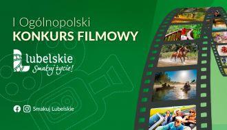 Smakuj Lubelskie i nakręć film!